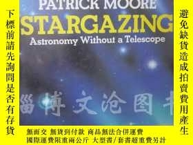 二手書博民逛書店Stargazing罕見Astronomy Without A