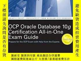 二手書博民逛書店Oracle罕見Database 10g Ocp Certification All-in-one Exam Gu