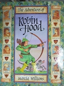 【書寶二手書T2/兒童文學_FGO】The Adventures of Robin Hood_Marcia Williams