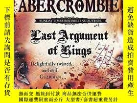 二手書博民逛書店Last罕見Argument Of KingsY256260 Joe Abercrombie Gollancz