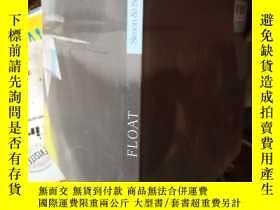 二手書博民逛書店Float罕見[04--08]Y15389 Daniel Miy