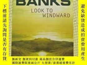 二手書博民逛書店英文原版罕見Iain M. Banks Look to WindwardY20781