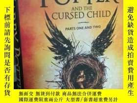 二手書博民逛書店Harry罕見Potter and cursed child(精