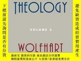 二手書博民逛書店Systematic罕見Theology, Volume 3Y256260 Wolfhart Pannenbe