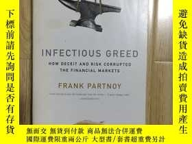 二手書博民逛書店INFECTIOUS罕見GREED how deceit and