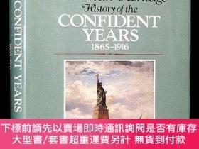 二手書博民逛書店American罕見Heritage History Of The Confident Years 1865-19
