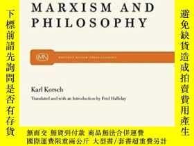 二手書博民逛書店Marxism罕見And PhilosophyY255562 Karl Korsch Monthly Revi
