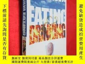 二手書博民逛書店Eating罕見and Drinking (小16開) 【詳見圖