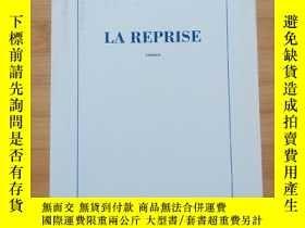 二手書博民逛書店Alain罕見Robbe-Grillet   La reprise 羅伯-格裏耶《反復》 法文原版Y19647