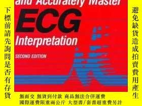 二手書博民逛書店How罕見to Quickly and Accurately Master ECG Interpretation-