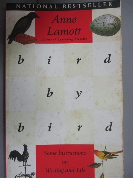 【書寶二手書T1/原文書_IMN】Bird by Bird: Some Instructions on Writing and Life_Lamott, Anne