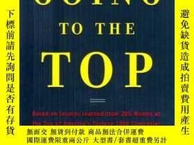 二手書博民逛書店Going罕見to the Top: A Road Map fo