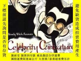 二手書博民逛書店Celebrity罕見Caricature In AmericaY364682 Wendy Wick Reav