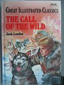 【書寶二手書T6/原文小說_MOM】The Call of the Wild_Jack London