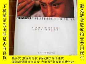 二手書博民逛書店PEKING罕見OPER THEATERZEIT IN CHIN