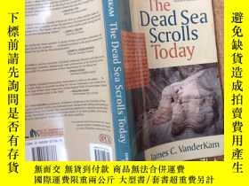 二手書博民逛書店The罕見Dead Sea scrolls todayY1248