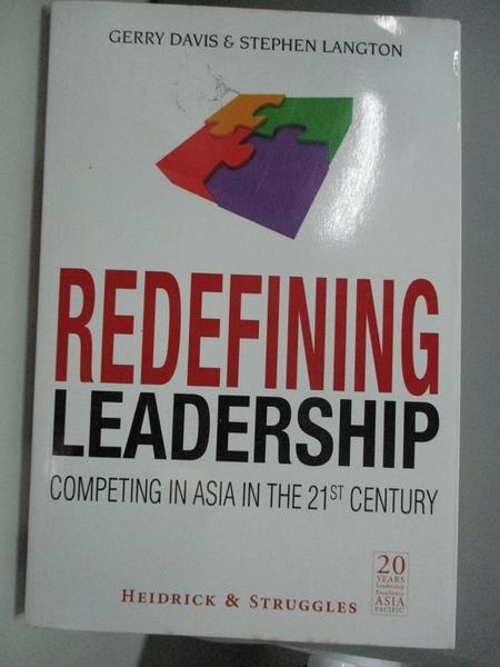 【書寶二手書T1/財經企管_DKD】Redefining Leadership: Competing in Asia in the 21st Century