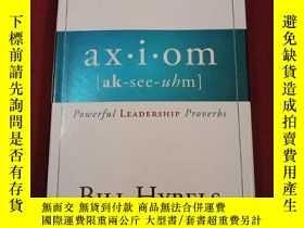 二手書博民逛書店英文原版Bill罕見Hybels:Axiom Powerful Leadership Proverbs 精裝Y