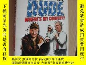 二手書博民逛書店DUDE罕見WHERES MY COUNTRY?Y85718 M