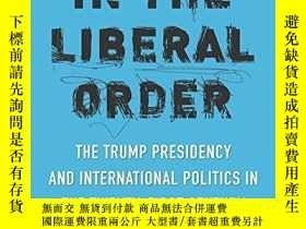 二手書博民逛書店Chaos罕見In The Liberal OrderY364153 Robert Jervis Columb