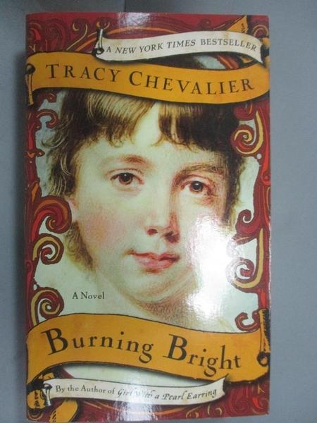 【書寶二手書T8/原文小說_G5Q】Burning Bright_Tracy Chevalier