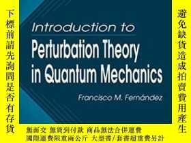 二手書博民逛書店Introduction罕見To Perturbation Theory In Quantum Mechanics