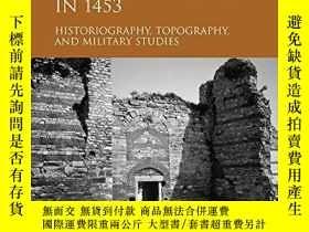 二手書博民逛書店The罕見Siege And The Fall Of Constantinople In 1453Y25626
