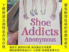 二手書博民逛書店Shoe罕見Addicts AnonymousY15389 Be