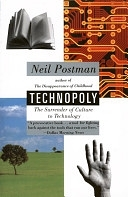 二手書博民逛書店 《Technopoly: The Surrender of Culture to Technology》 R2Y ISBN:0679745408│Vintage
