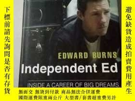 二手書博民逛書店Independent罕見Ed EDWARD BURNS 英文原