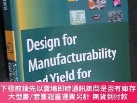 二手書博民逛書店Design罕見for Manufacturability and Yield forn Nzno-Scale C