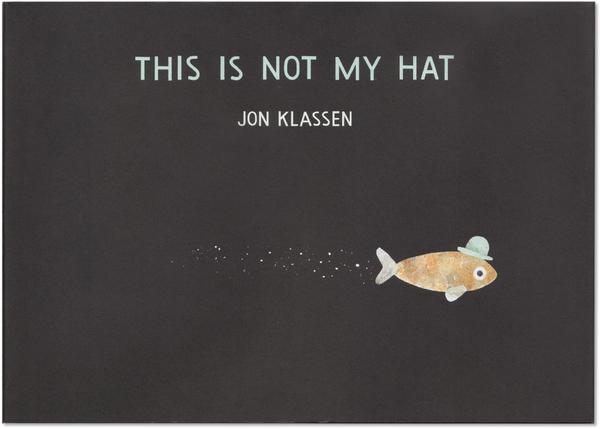 This Is Not My Hat 這不是我的帽子精裝繪本