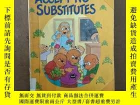 二手書博民逛書店The罕見Berenstain Bears Accept No SubstitutesY269331 Stan