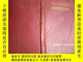 二手書博民逛書店英法德意等外文原版罕見THE GOOD SHEPHERD 《善良的牧人》,精美插圖本!1940年!