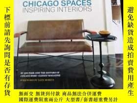 二手書博民逛書店CHICAGO罕見SPACES INSPIRING INTERIORSY19219