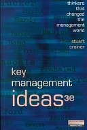 二手書博民逛書店《Key Management Ideas: Thinkers that Changed the Management World》 R2Y ISBN:0273638084