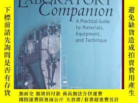 二手書博民逛書店The罕見Laboratory Companion: A Pra