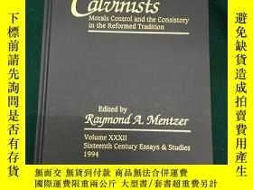 二手書博民逛書店Sin罕見and the Calvinists:Moral Co
