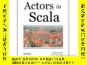 二手書博民逛書店Actors罕見In ScalaY307751 Philipp Haller; Frank Sommers A