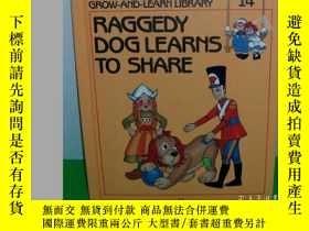 二手書博民逛書店Raggedy罕見Ann & Andy s Grow-And-Learn Library: Raggedy Dog