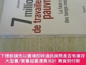 二手書博民逛書店法文原版罕見7 millions de travailleurs pauvres : La face cachée
