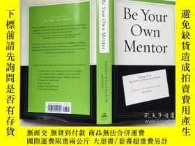 二手書博民逛書店Be罕見Your Own Mentor 做你自己的導師Y2320