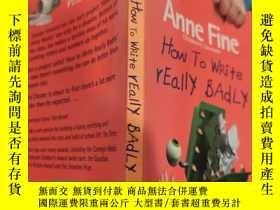 二手書博民逛書店how罕見to write really badly 怎麽寫得很差..Y200392