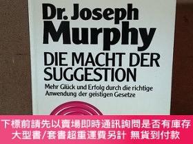 二手書博民逛書店Die罕見Macht Der Suggestion【德文原版】Y269331 Joseph Murphy HE