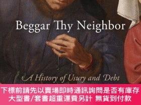 二手書博民逛書店Beggar罕見Thy NeighborY255174 Charles R. Geisst Universit