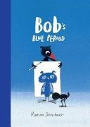 二手書博民逛書店 《Bob s Blue Period》 R2Y ISBN:9781786270696
