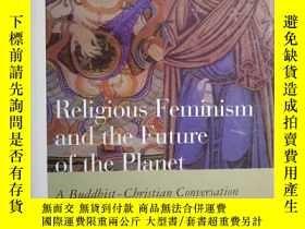 二手書博民逛書店Religious罕見Feminism and the Futu