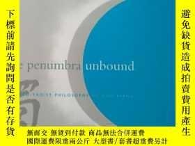 二手書博民逛書店獨化罕見penumbra unbound . neo-taoist philosophy of guo xiang