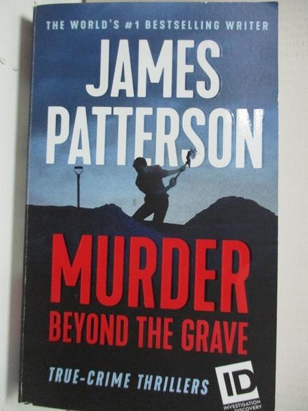 【書寶二手書T1/原文小說_BW4】Murder Beyond the Grave_Patterson, James