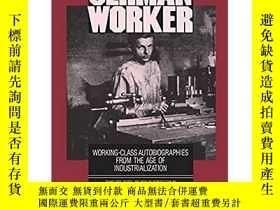 二手書博民逛書店The罕見German Worker: Working-Clas